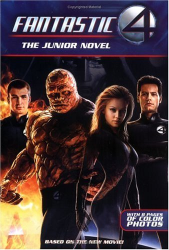 The Fantastic Four: The Junior Novel by Stephen D. Sullivan (1-Jul-2005) Paperback