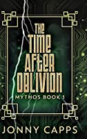 The Time After Oblivion: Large Print Hardcover Edition