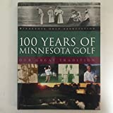 100 years of Minnesota golf: Our great tradition