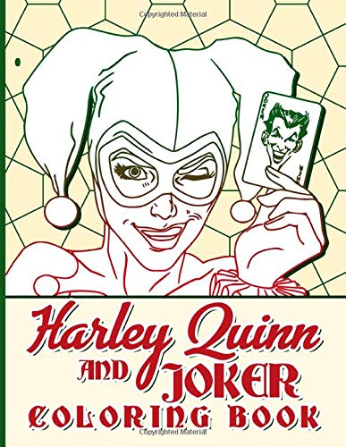 Harley Quinn And Joker Coloring Book: Harley Quinn And Joker Coloring Books For Adults Relaxation And Stress Relief