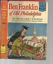 Ben Franklin of Old Philadelphia. Landmark Series Book No. 28