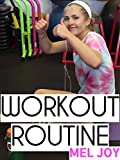 Workout Routine - Mel Joy