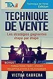Technique de Vente - Les Strategies Gagnantes Etape par Etape + *BONUS* Formation Video