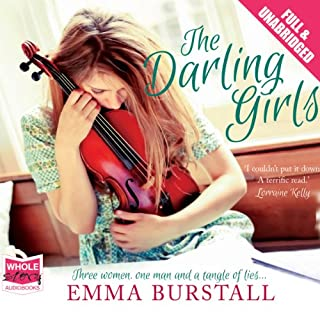 The Darling Girls                   By:                                                                                                                                 Emma Burstall                               Narrated by:                                                                                                                                 Laura Kirman                      Length: 13 hrs     19 ratings     Overall 4.4