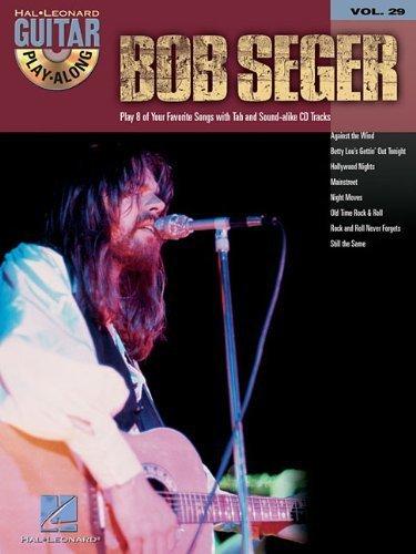 Bob Seger: Guitar Play-Along Volume 29 by Bob Seger(2005-05-01)