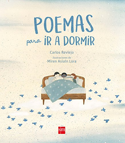 Poemas para ir a dormir (Álbumes ilustrados)