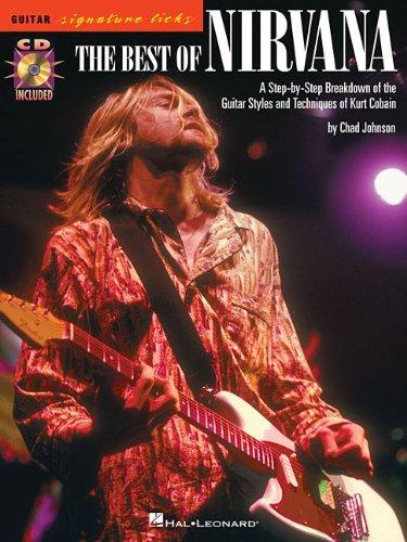 The Best of Nirvana: Noten, CD, Tabulatur für Gitarre (Guitar Signature Licks)