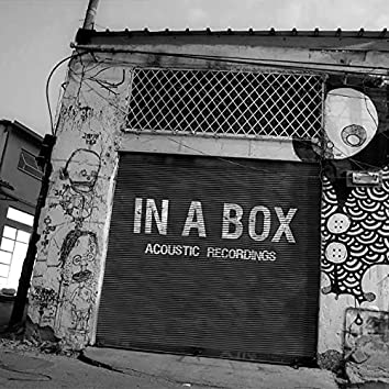In a Box I: Acoustic Recordings