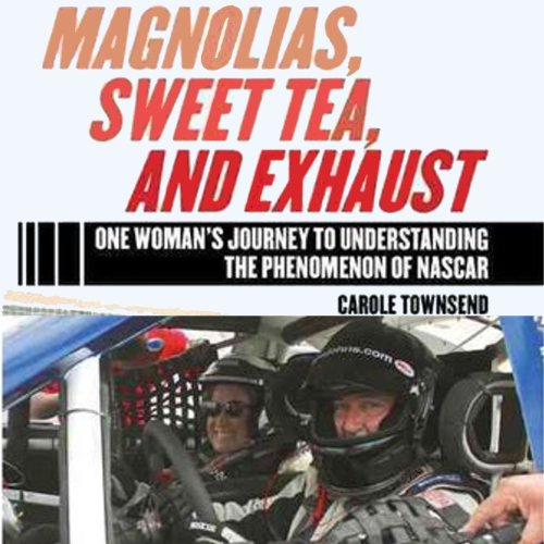 Magnolias, Sweet Tea, and Exhaust audiobook cover art