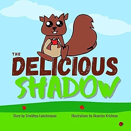 The Delicious Shadow