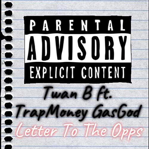 TrapMoney GasGod feat. Twan B