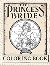 The Princess Bride Coloring Book: Premium Coloring Books For Adult ! With Exclusive Images