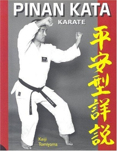 Karate: Pin'an Katas in Depth by Keiji Tomiyama (2006-10-31)