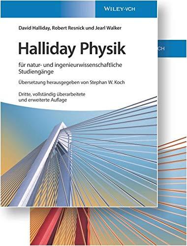Halliday Physik für natur- und ingenieurwissenschaftliche Studiengänge: Lehrbuch und Übungsbuch