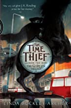 The Time Thief (Gideon Trilogy (Paperback)) by Linda Buckley-Archer (2008-11-25)