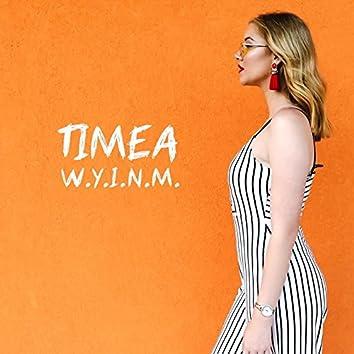 W.Y.I.N.M.