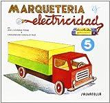 Marqueteria y electricidad 5: Camión (Marquetería y electricidad)