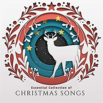 Essential Collection of Christmas Songs: 15 Beautiful Instrumental Christmas Melodies