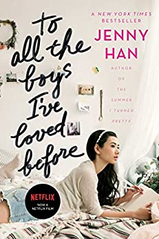 To All the Boys I've Loved Before by [Jenny Han]