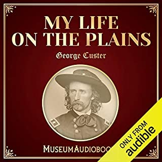 My Life on the Plains audiobook cover art