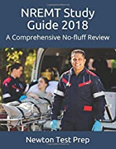 NREMT Study Guide 2018: A Comprehensive No-fluff Review