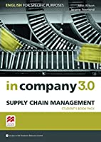 In Company 3.0 - Supply Chain Management. Student's Book with Online-Student's Resource Center: English for Specific Purposes