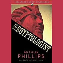 Download The Egyptologist By Arthur Phillips