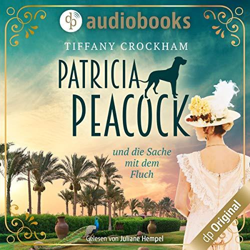 Patricia Peacock und die Sache mit dem Fluch Titelbild