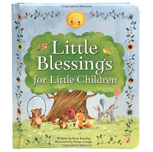 Little Blessings for Little Children: Childrens Board Book (Love You Always)