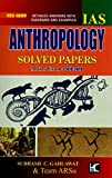 KBC Nano Anthropology Solved Papers with Explanation UPSC Civil Services Mains (2010-2019)