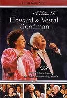A Tribute to Howard & Vestal Goodman [DVD] [Import]