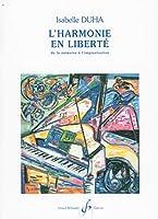 記憶から即興への自由への調和、第1巻