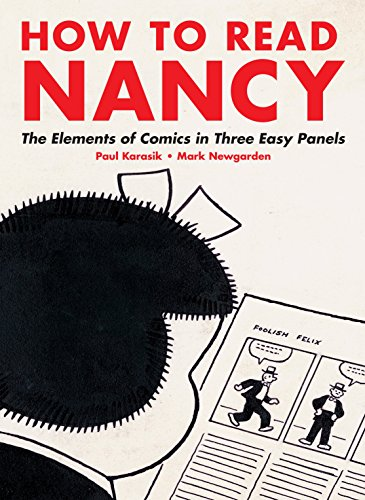 How to Read Nancy: The Elements of Comics in Three Easy Panels (English Edition)