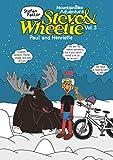 Steve & Wheelie - Mountainbike Adventure: Paul and Henriette (Steve & Wheelie - Mountain Bike Adventure Book 3) (English Edition)