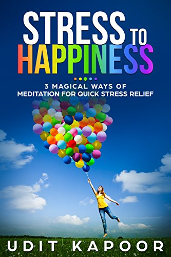 Stress To Happiness by Udit Kapoor ebook deal