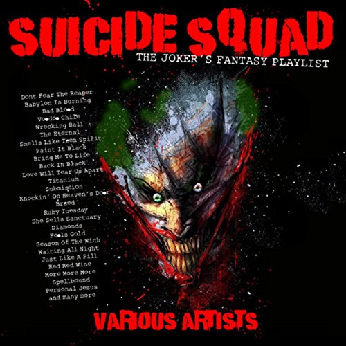 Suicide Squad - The Joker's Fantasy Playlist