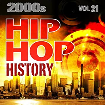 Hip Hop History Vol.21 - 2000s