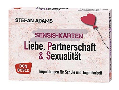 Sensis-Karten Liebe, Partnerschaft & Sexualität. Impulsfragen für Schule und Jugendarbeit (Sensis-Karten für Jugendarbeit und Sekundarstufe I und II)