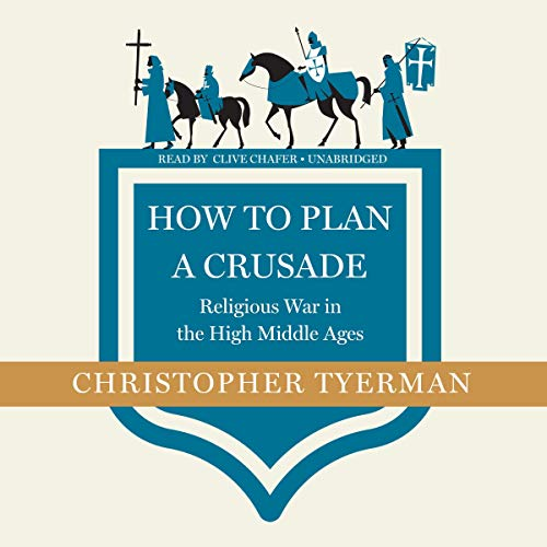 How to Plan a Crusade audiobook cover art