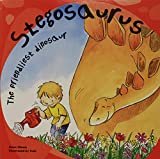Stegosaurus: The Friendliest Dinosaur (Dinosaur Books)