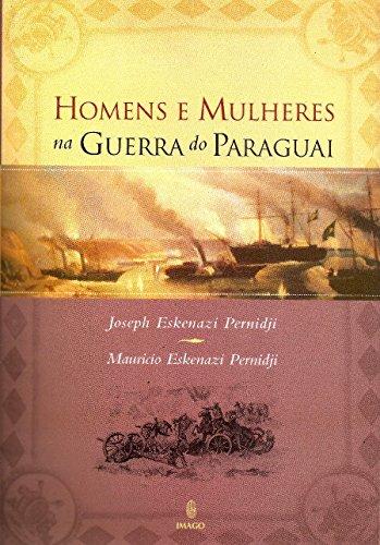 Homens e Mulheres na Guerra do Paraguai
