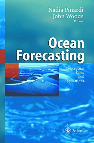 Ocean Forecasting: Conceptual Basis and Applications (English Edition)