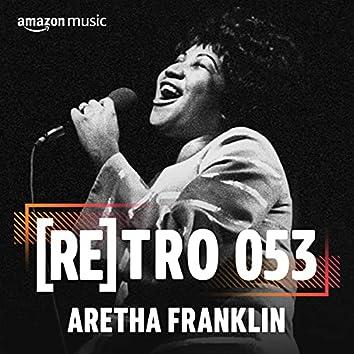 RETRO 053: Aretha Franklin