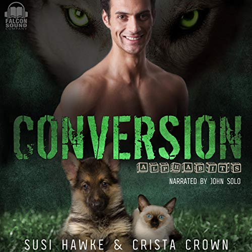 Conversion     Alphabits, Book 3              De :                                                                                                                                 Susi Hawke,                                                                                        Crista Crown                               Lu par :                                                                                                                                 John Solo                      Durée : 3 h et 59 min     Pas de notations     Global 0,0