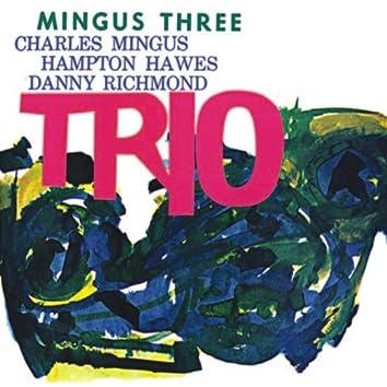 Mingus Three: Trio (Remastered)