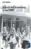 Schule und Erziehung in der DDR