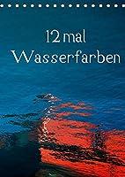 12 mal Wasserfarben (Tischkalender 2022 DIN A5 hoch): Bunte Formenvielfalt auf spiegelnder Wasseroberflaeche (Monatskalender, 14 Seiten )