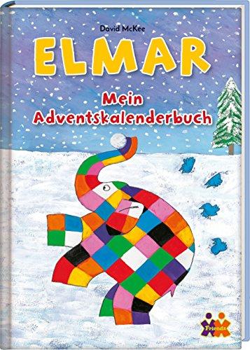 Elmar - Mein Adventskalenderbuch: mit 24 perforierten Seiten zum Auftrennen