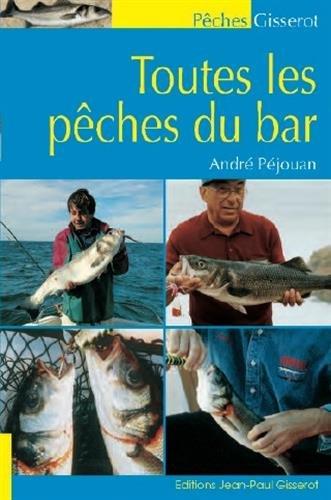 Toutes les pêches du bar : Bord et bateau