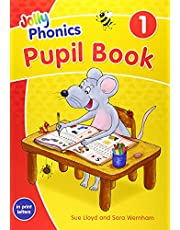 Jolly Phonics Pupil Book 1: in Print Letters (British English edition)
